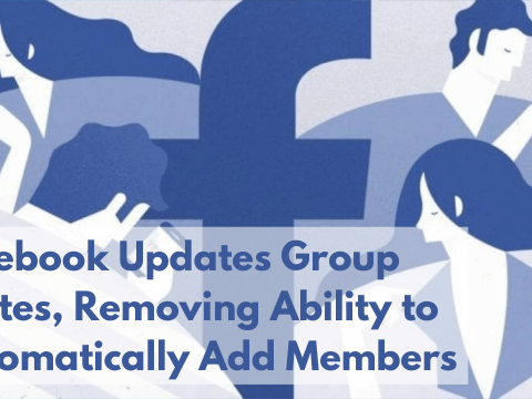 Facebook Updates Group Invites, Removing Ability to Automatically Add Members