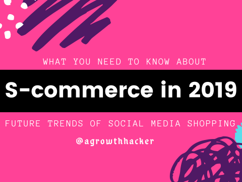 What you need to know about S-commerce in 2019